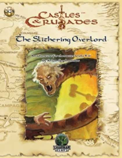 Role Playing Games - Castles & Crusades: The Slithering Overlord