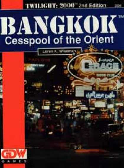 Role Playing Games - Bangkok Cesspool of the Orient