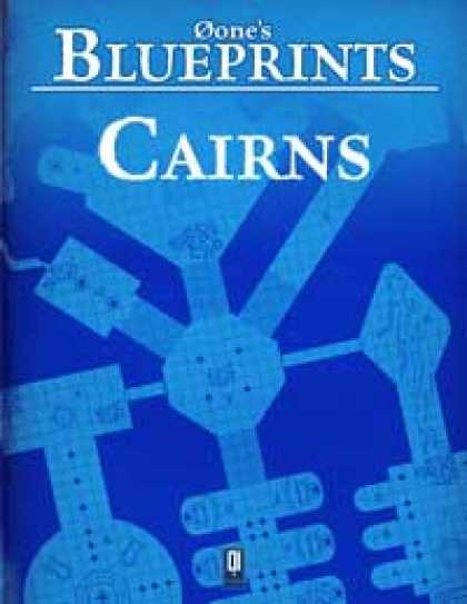 Role Playing Games - 0one's Blueprints: Cairns