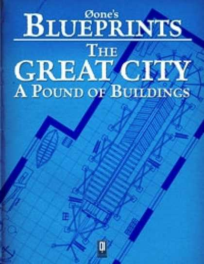Role Playing Games - 0one's Blueprints: The Great City, A Pound of Buildings