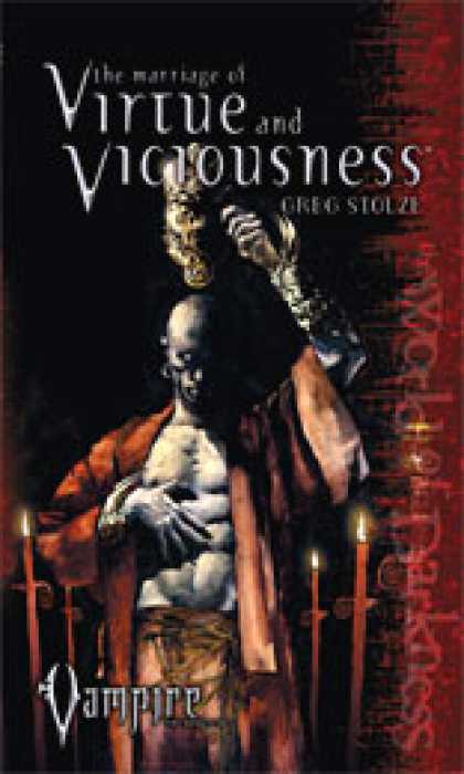 Role Playing Games - Marriage of Virtue & Viciousness (Vampire: The Requiem Novel #3)