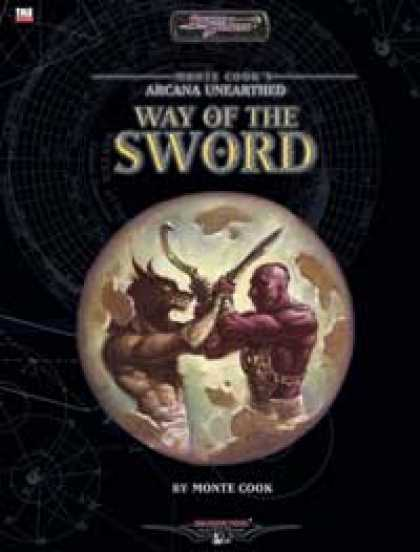 Role Playing Games - Monte Cook's Arcana Unearthed: Way of the Sword