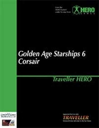 Role Playing Games - Traveller Hero - Golden Age Starships 6 Corsair