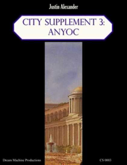 Role Playing Games - City Supplement 3: Anyoc