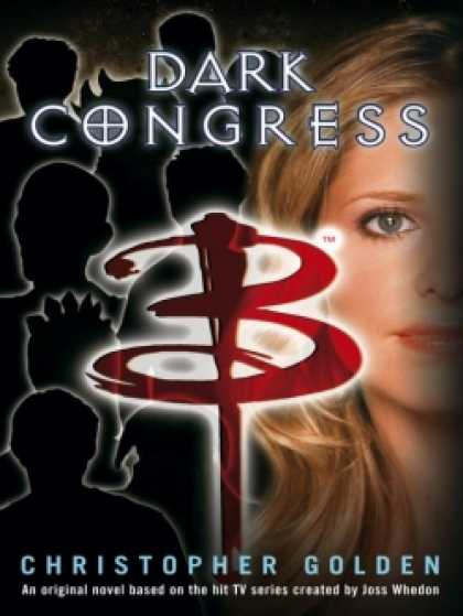 Role Playing Games - Buffy the Vampire Slayer: Dark Congress