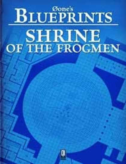 Role Playing Games - 0one's Blueprints: Shrine of the Frogmen