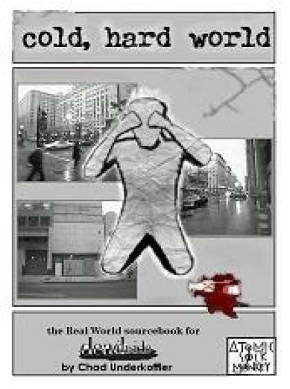 Role Playing Games - Cold, Hard World: The Real World Sourcebook