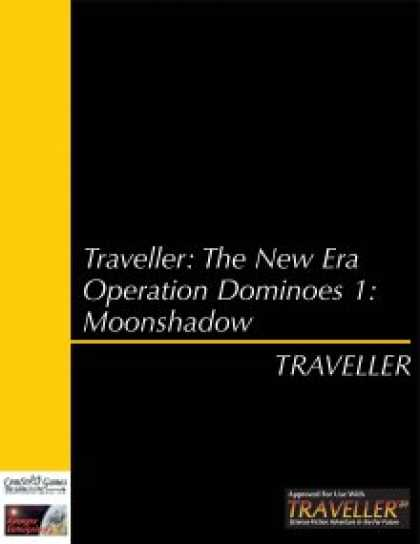 Role Playing Games - Traveller: The New Era - Operation Dominoes 1: Moonshadow