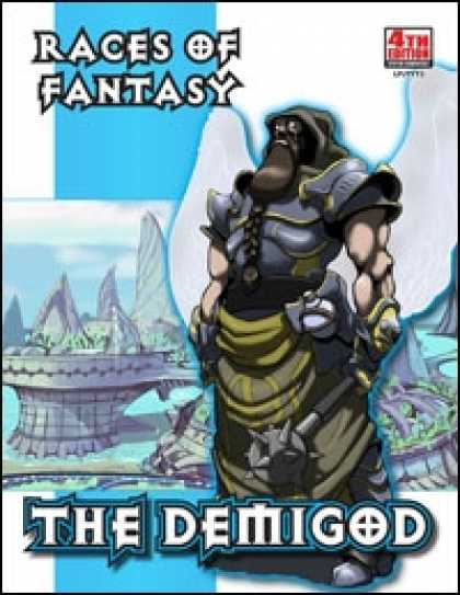 Role Playing Games - Races of Fantasy: The Demigod