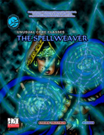 Role Playing Games - Unusual Core Classes: The Spellweaver