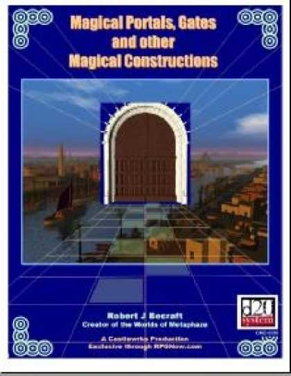 Role Playing Games - Magical Portals, Gates and Other Magical Constructs