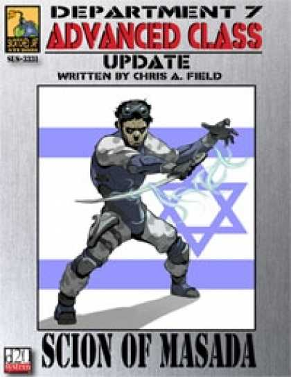 Role Playing Games - Dept. 7 Adv. Class Update: Scion of Masada