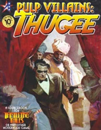 Role Playing Games - THRILLING TALES - Pulp Villains: THUGEE