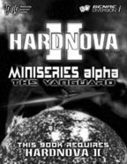 Role Playing Games - HardNova 2: Miniseries Alpha-The Vanguard