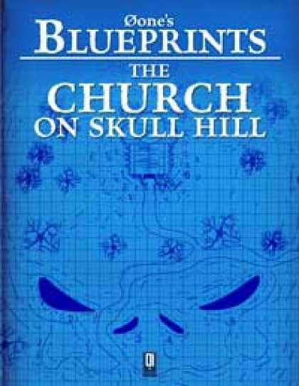 Role Playing Games - 0one's Blueprints: The Church on Skull Hill