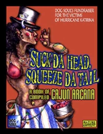 Role Playing Games - Suck Da Head, Squeeze Da Tail - Katrina Fundraiser