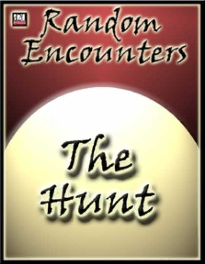 Role Playing Games - Random Encounters: The Hunt