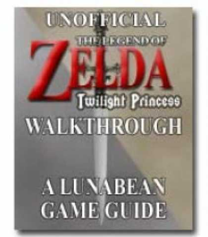 "Role Playing Games - Lunabean's Unofficial ""The Legend of Zelda: Twilight Princess"" Walkthrough and S"