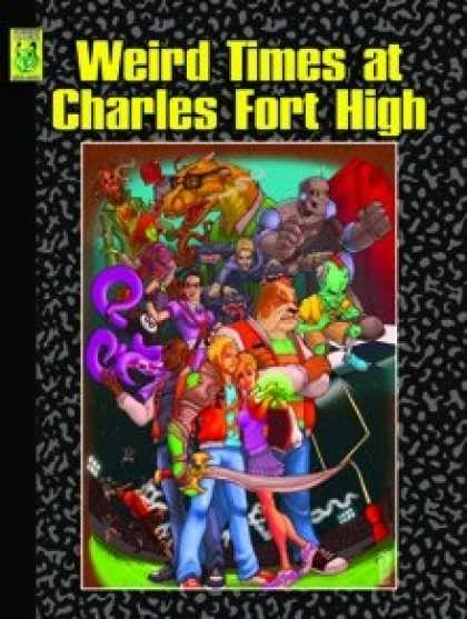 Role Playing Games - Weird Times At Charles Fort High