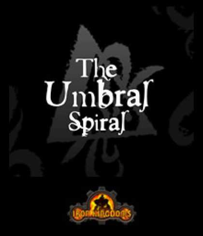 Role Playing Games - The Umbral Spiral