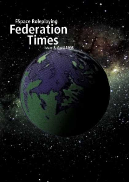 Role Playing Games - FSpaceRPG Federation Times issue 8, April 1998
