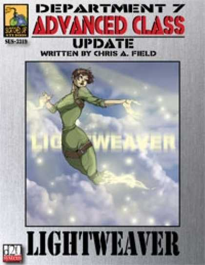 Role Playing Games - Dept. 7 Adv. Class Update: Lightweaver