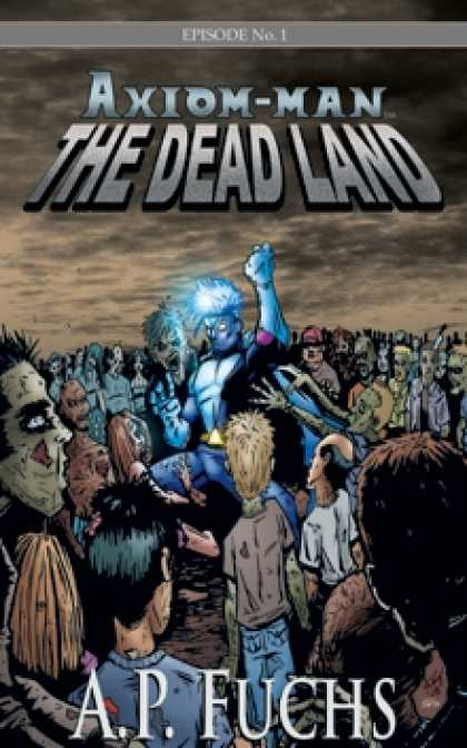 Role Playing Games - Axiom-man Episode No. 1: The Dead Land