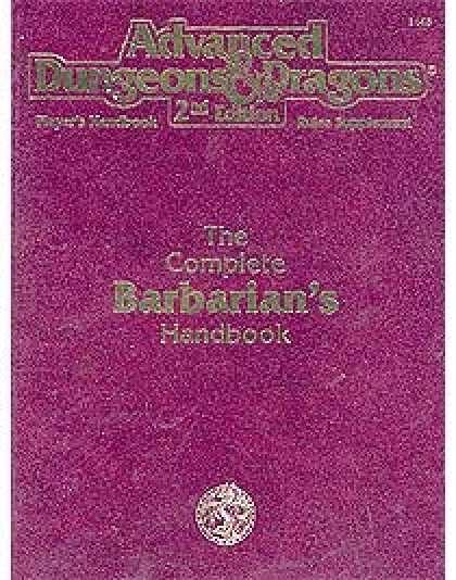 Role Playing Games - The Complete Barbarian's Handbook