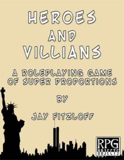 Role Playing Games - Heroes & Villains or YADSRPG