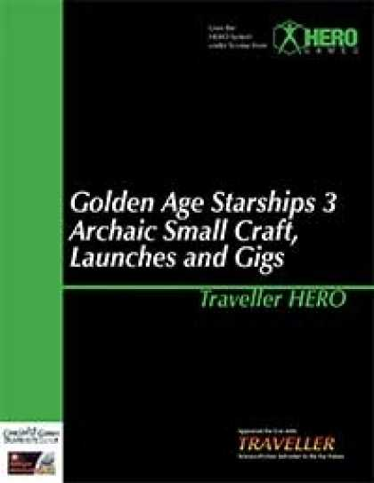 Role Playing Games - Traveller Hero - Golden Age Starships 3 Archaic Small Craft