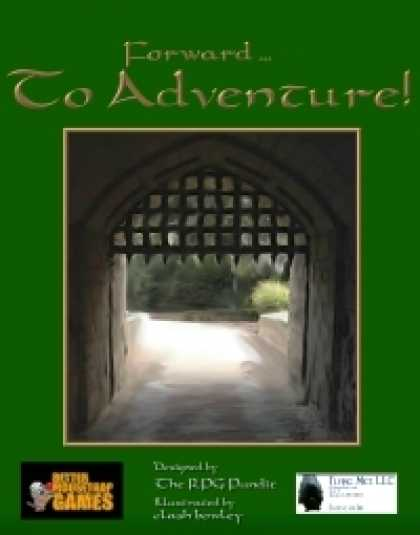 Role Playing Games - Forward... to Adventure!