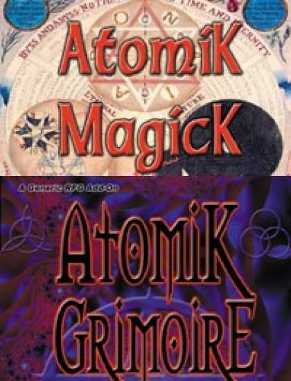 Role Playing Games - Atomik Magick & Grimoire