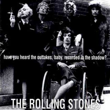 Rolling Stones - Rolling Stones Have You Heard The Outtakes