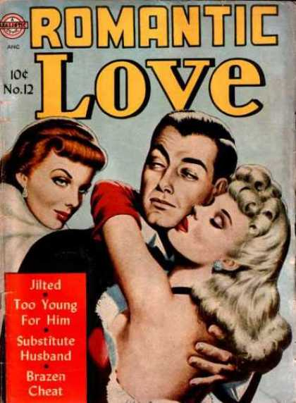 Romantic Love 12 - T10 Cents - No 12 - Too Young For Him - Jilted - Subsitute Husband
