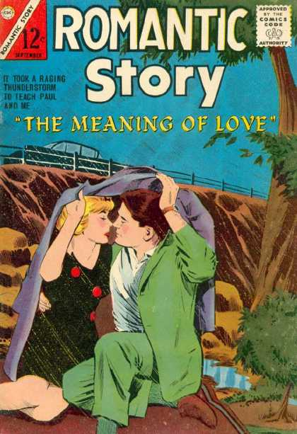 Romantic Story 73 - The Meaning Of Love - Approved Comics Code Authority - Thunderstorm - Man And Woman - Cliff