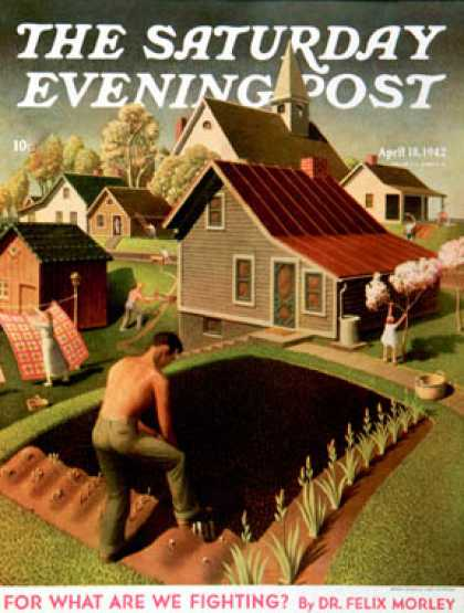 Saturday Evening Post - 1942-04-18: Spring 1942 (Grant Wood)