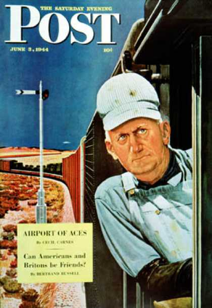 Saturday Evening Post - 1944-06-03: Freight Train Engineer (Fred Ludekens)