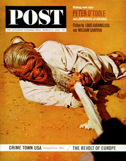 Saturday Evening Post - 1963-03-09: Lawrence of Arabia (Mark Kauffman)