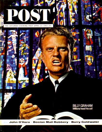 Saturday Evening Post - 1963-04-13: Billy Graham (John Zimmerman)