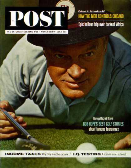 Saturday Evening Post - 1963-11-09: Bob Hope Makes the Put (Unknown)