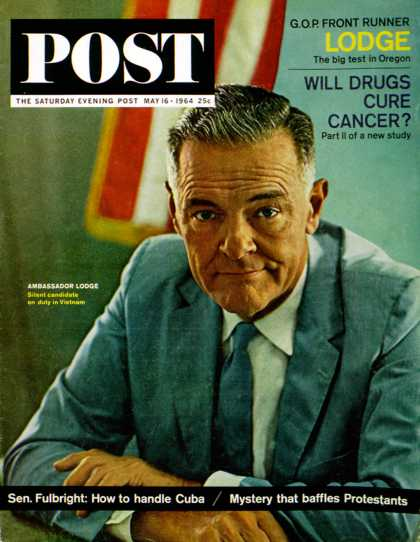 Saturday Evening Post - 1964-05-16: Henry Cabot Lodge (Harry Redl)