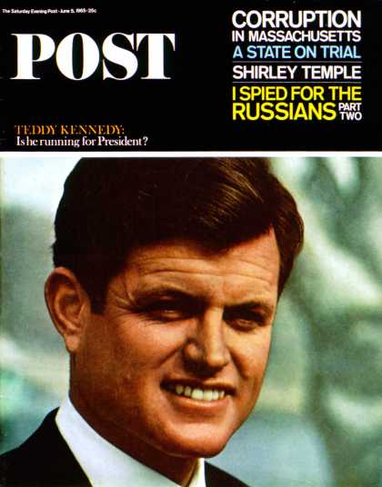 Saturday Evening Post - 1965-06-05: Ted Kennedy (Ted Polumbaum)