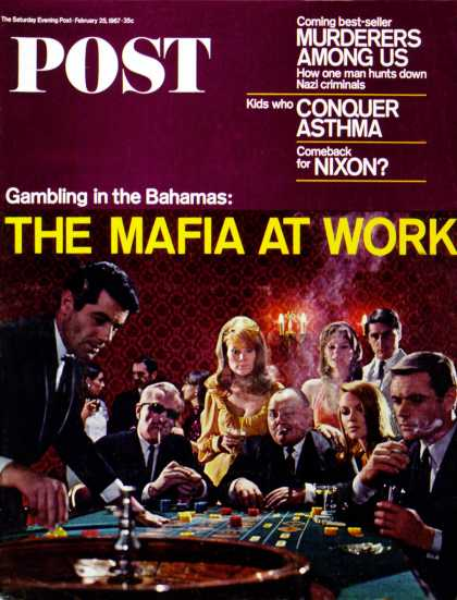 Saturday Evening Post - 1967-02-25: The Mafia at Work (Charles Moore)