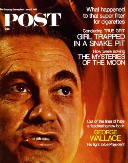 Saturday Evening Post - 1968-06-15: George Wallace (Vernon & McCoy Merritt)