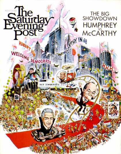 Saturday Evening Post - 1968-08-24: Humphrey vs. McCarthy (John Huehnergarth)