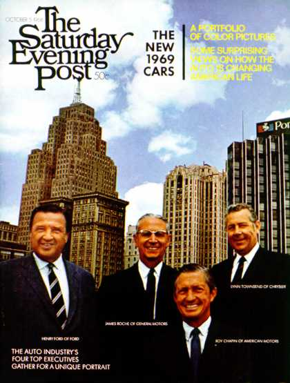 Saturday Evening Post - 1968-10-05: Big Four Auto Execs (J. Edward Bailey)