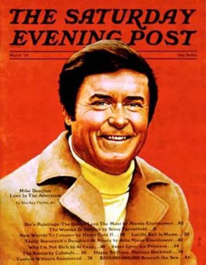 Saturday Evening Post - 1974-03-01: Mike Douglas (R. Howe)