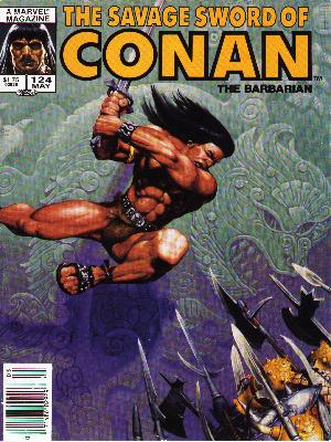Savage Sword of Conan 124 - May Issue - Dragon As Background - Jumping In Air - Pollarm - Hobbard - Michael Golden