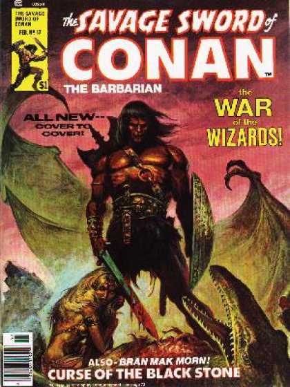 Savage Sword of Conan 17 - The Barbarian - The War Of The Wizros - All New - Bran Mak Morn - Curse Of The Black Stone - Ernie Chan