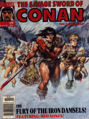 Savage Sword of Conan 179 - Conan The Barbarian - Fury Of The Iron Damsels - Featuring Red Sonja - 79 An Issue - November Issue
